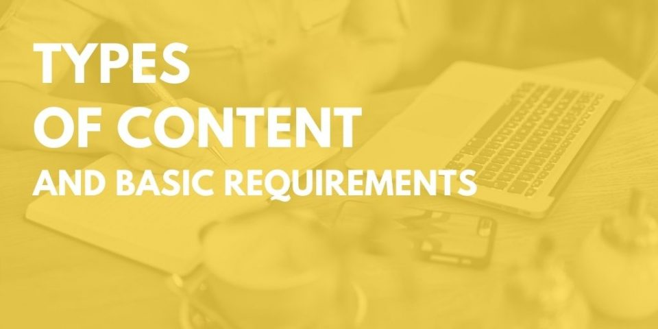 Types of Content and Basic Requirements